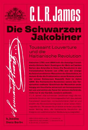 Die schwarzen Jakobiner von Çiğdem,  Inan, Dorestal,  Philipp, James,  C.L.R.