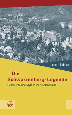 Die Schwarzenberg-Legende von Lobeck,  Lenore