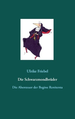 Die Schwarzmondbrüder von Friebel,  Ulrike