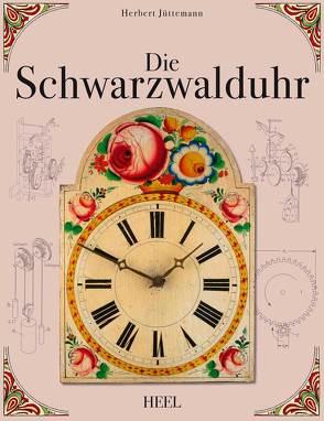 Die Schwarzwalduhr von Jüttemann,  Herbert