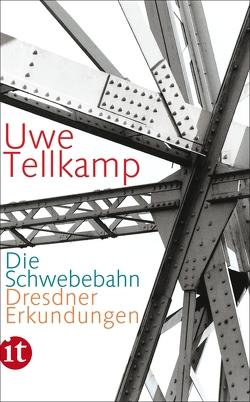 Die Schwebebahn von Tellkamp,  Uwe