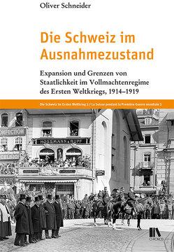 Die Schweiz im Ausnahmezustand von Schneider,  Oliver