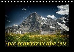 Die Schweiz in HDR 2018CH-Version (Tischkalender 2018 DIN A5 quer) von (Giger Daniel),  DaG