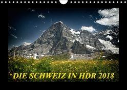 Die Schweiz in HDR 2018CH-Version (Wandkalender 2018 DIN A4 quer) von (Giger Daniel),  DaG