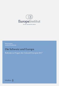 Die Schweiz und Europa von Kellerhals,  Andreas