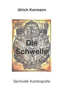 Die Schwelle von Kormann,  Ulrich