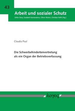Die Schwerbehindertenvertretung als ein Organ der Betriebsverfassung von Paul,  Claudia