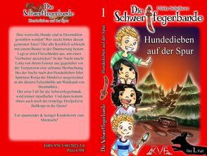 Die Schwertfegerbande – Hundedieben auf der Spur Autorin: Ulrike Schelhove