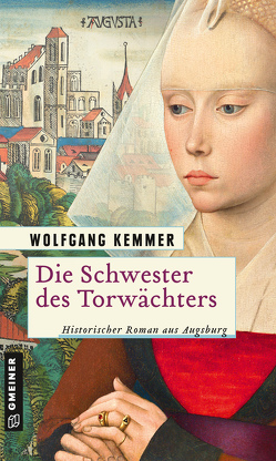 Die Schwester des Torwächters von Kemmer,  Wolfgang