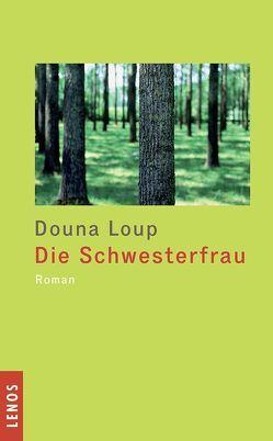 Die Schwesterfrau von Burri,  Peter, Loup,  Douna