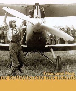 Die Schwestern des Ikarus von Vogel,  Heike, Waibel,  Barbara, Zeppelin Museum Friedrichshafen