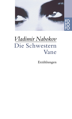Die Schwestern Vane von Gerhardt,  Renate, Nabokov,  Vladimir, Zimmer,  Dieter E.