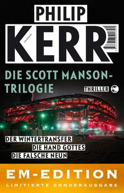 Die Scott Manson Trilogie von Kerr,  Philip, Merz,  Axel