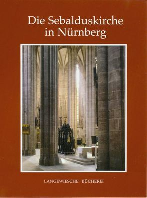 Die Sebalduskirche in Nürnberg von Barth,  Hans-Martin, Elpel,  Rainer, Heinl,  Oliver, Limmer,  Ingeborg