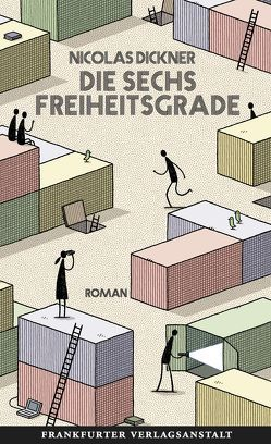 Die sechs Freiheitsgrade von Dickner,  Nicolas, Jandl,  Andreas