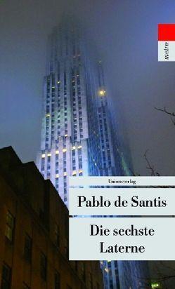 Die sechste Laterne von De Santis,  Pablo, Wuttke,  Claudia