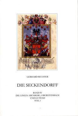 Die Seckendorff. Band 4 von Rechter,  Gerhard