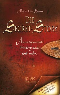 Die Secret-Story von Bruce,  Alexandra, Seidel,  Isolde