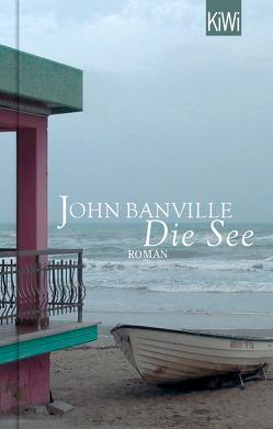 Die See von Banville,  John, Schuenke,  Christa