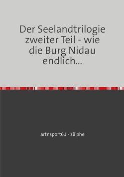 Die Seelandtrilogie / Der Seelandtrilogie zweiter Teil von Zuber,  Christophe