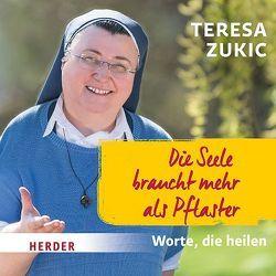 Die Seele braucht mehr als Pflaster von Zukic,  Teresa