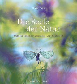 Die Seele der Natur von Ludwig,  Mario, Tamm,  Klaus