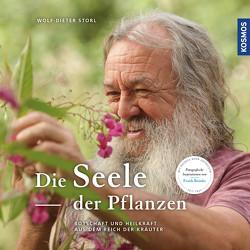 Die Seele der Pflanzen von Brunke,  Frank, Storl,  Wolf-Dieter