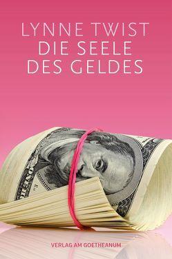 Die Seele des Geldes von Mackay,  Paul, Pohl,  Jan, Twist,  Lynne