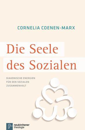 Die Seele des Sozialen von Coenen-Marx,  Cornelia