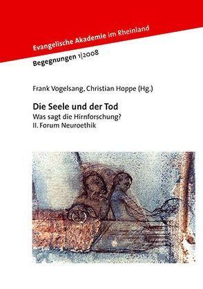 Die Seele und der Tod von Hoppe,  Christian, Vogelsang,  Frank