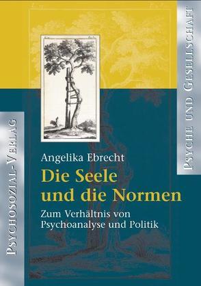 Die Seele und die Normen von Ebrecht-Laermann,  Angelika