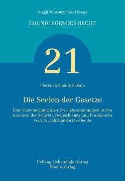 Die Seelen der Gesetze von Schmidt-Gabain,  Florian