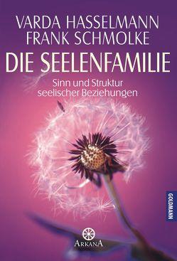 Die Seelenfamilie von Hasselmann,  Varda, Schmolke,  Frank
