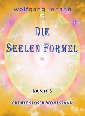 Die Seelenformel – Band 3 von haidvogl,  wolfgang johann