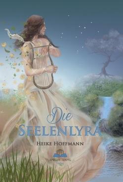Die Seelenlyra von Hoffmann,  Heike