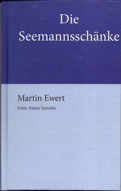 Die Seemannsschänke von Ewert,  Martin