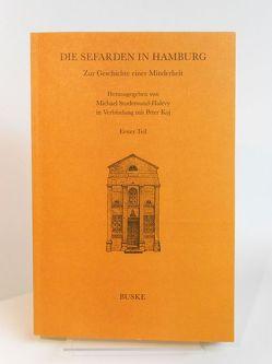 Die Sefarden in Hamburg / Zur Geschichte einer Minderheit 1. Teil von Koj,  Peter, Studemund-Halévy,  Michael