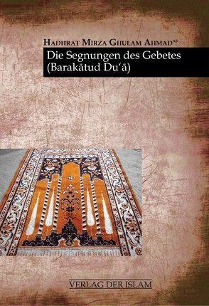 Die Segnungen des Gebetes von Ahmad,  Hadhrat Mirza Ghulam, Mahmood,  Shajedha
