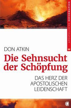 Die Sehnsucht der Schöpfung von Atkin,  Don