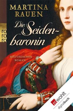 Die Seidenbaronin von Rauen,  Martina