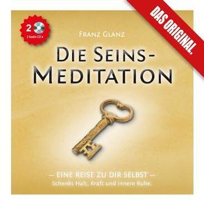 Die Seins-Meditation – Eine Reise zu Dir selbst. (2 Audio-CDs) von Adam,  Edith, Glanz,  Franz