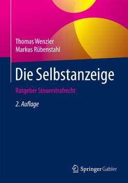 Die Selbstanzeige von Rübenstahl,  Markus, Wenzler,  Thomas