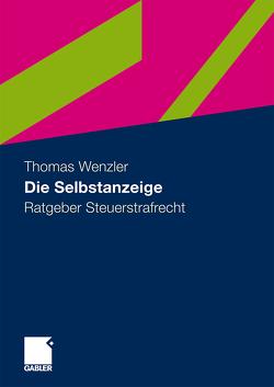 Die Selbstanzeige von Wenzler,  Thomas