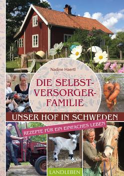 Die Selbstversorgerfamilie von Haertl,  Nadine