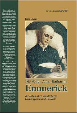 Die Selige Anna Katharina Emmerick von Spirago,  Franz