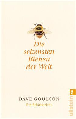 Die seltensten Bienen der Welt von Goulson,  Dave, Ranke,  Elsbeth