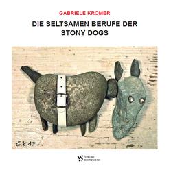 DIE SELTSAMEN BERUFE DER STONY DOGS von Kromer,  Gabriele