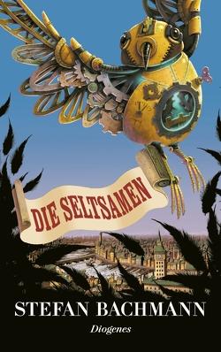 Die Seltsamen von Bachmann,  Stefan, Riffel,  Hannes