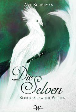 Die Selven von Schönyan,  Ane