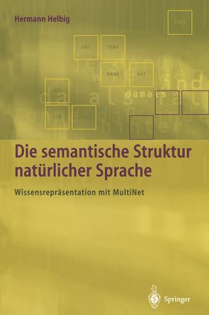 Die semantische Struktur natürlicher Sprache von Helbig,  Hermann